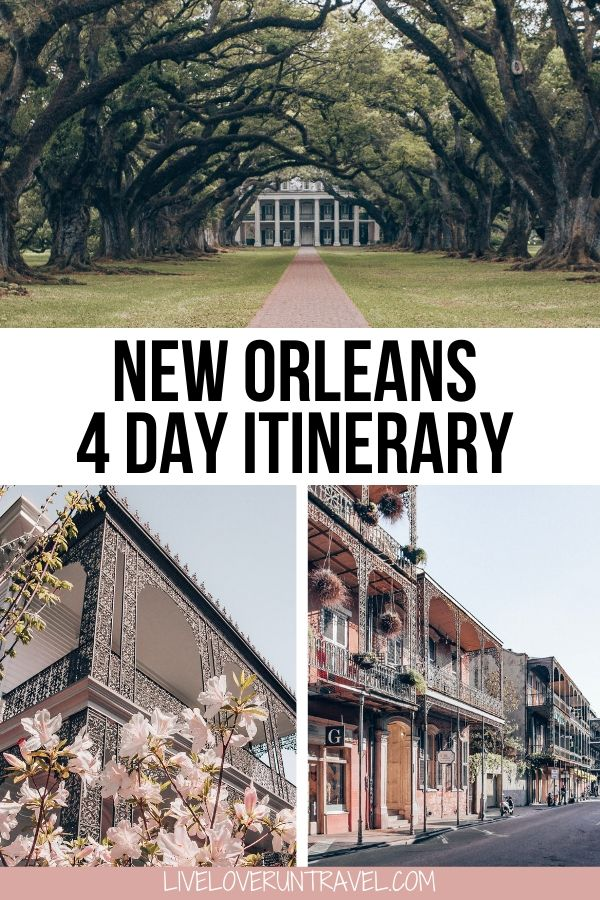 New Orleans 4 Day Itinerary includes Oak Alley Plantation, French Quarter, and Garden District