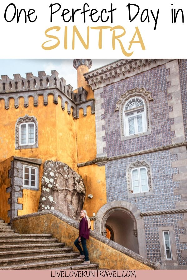 Pena Palace in Sintra, Portugal. One Day in Sintra - Lisbon to Sintra Day Trip Itinerary