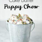 Funfetti Cake Batter Puppy Chow Recipe