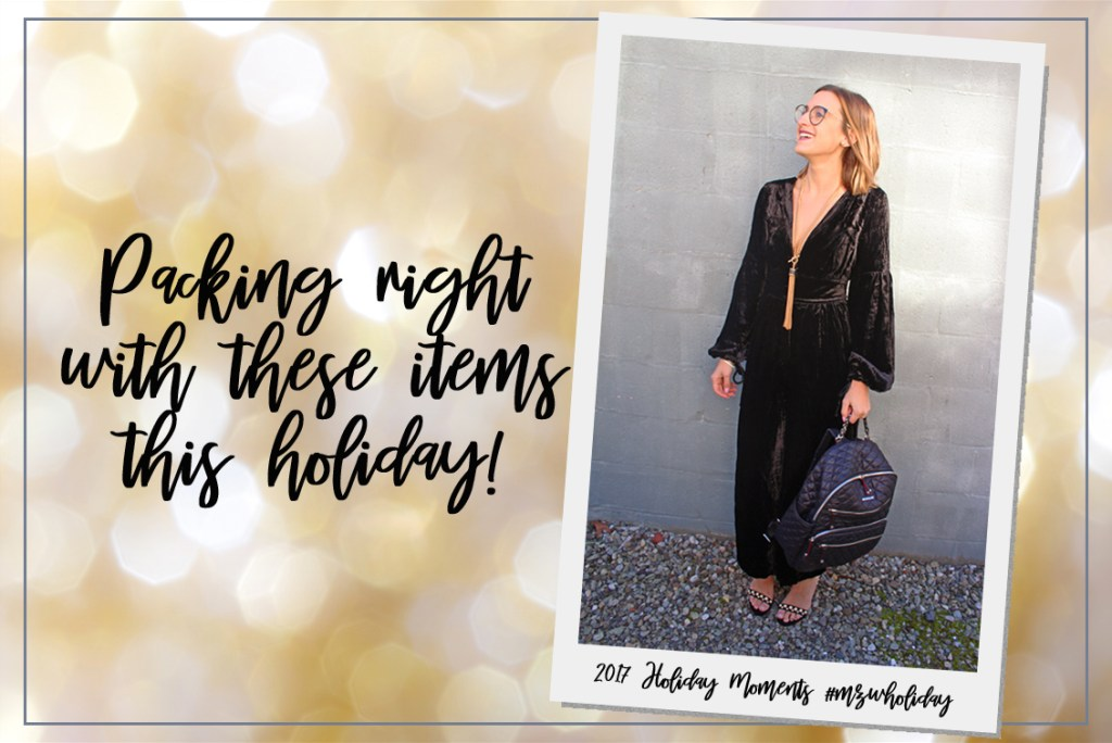 Packing Right with these items this Holiday