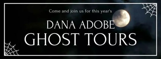 Dana Adobe Ghost Tours