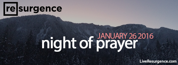 A Night of Prayer Jan26 2016