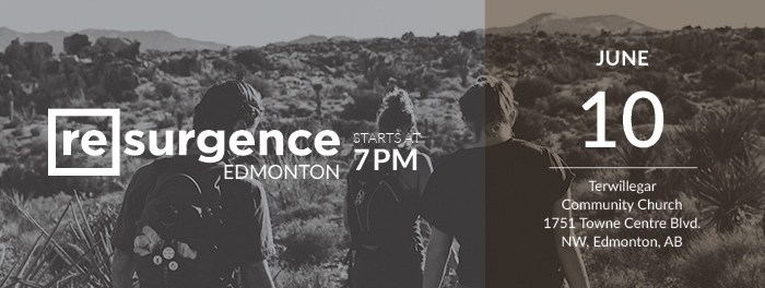 Resurgence Edmonton June 2017