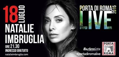 NATALIE IMBRUGLIA @ Porta di Roma LIVE 2015! 18 luglio 2015 ore 21,30 / ingresso gratuito