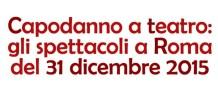 capodannoteatro2015roma