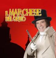 Enrico Montesano: Il Marchese Del Grillo SPECIALE CAPODANNO il 31 dicembre 2015 al Teatro Sistina