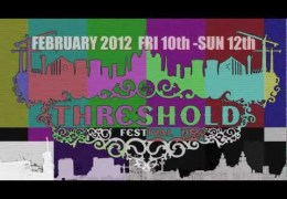 Threshold 2012 – Teaser Trailer