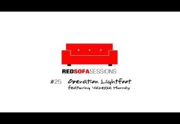 The Red Sofa Sessions #25 Operation Lightfoot