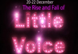 COMING UP: The Rise and Fall of Little Voice, The Lantern Theatre, 20-22 Dec 2012