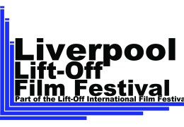 WHATS ON: Liverpool Lift-Off Film Festival | 12 – 14 March 2015