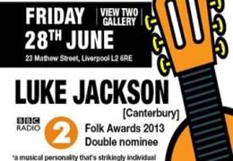 Luke Jackson, View Two Gallery, 28 June
