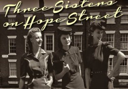 COMING UP: Three Sisters on Hope Street, LIPA, 28-30 Nov