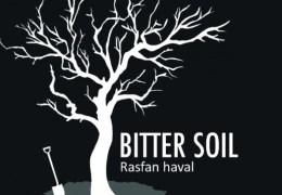 WHATS ON: Bitter Soil | Lantern Theatre | 27 & 28 August 2015