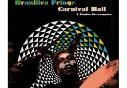 REVIEW: Brazilica Fringe Carnival Ball (A Voodoo Extravaganza) at The Kazimier 07/07/12