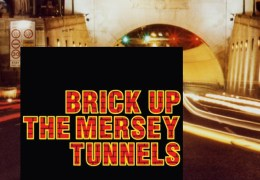 REVIEW: Brick Up The Mersey Tunnels @ Royal Court 21/06/11