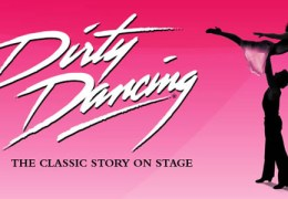 REVIEW: Dirty Dancing at Liverpool Empire 11/10/12