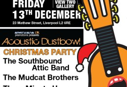 COMING UP: Liverpool Acoustic & Acoustic Dustbowl's Christmas party, View Two Gallery, 13th Dec