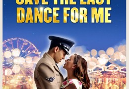 COMPETITION: Win a pair of tickets to Save The Last Dance For Me at the Empire