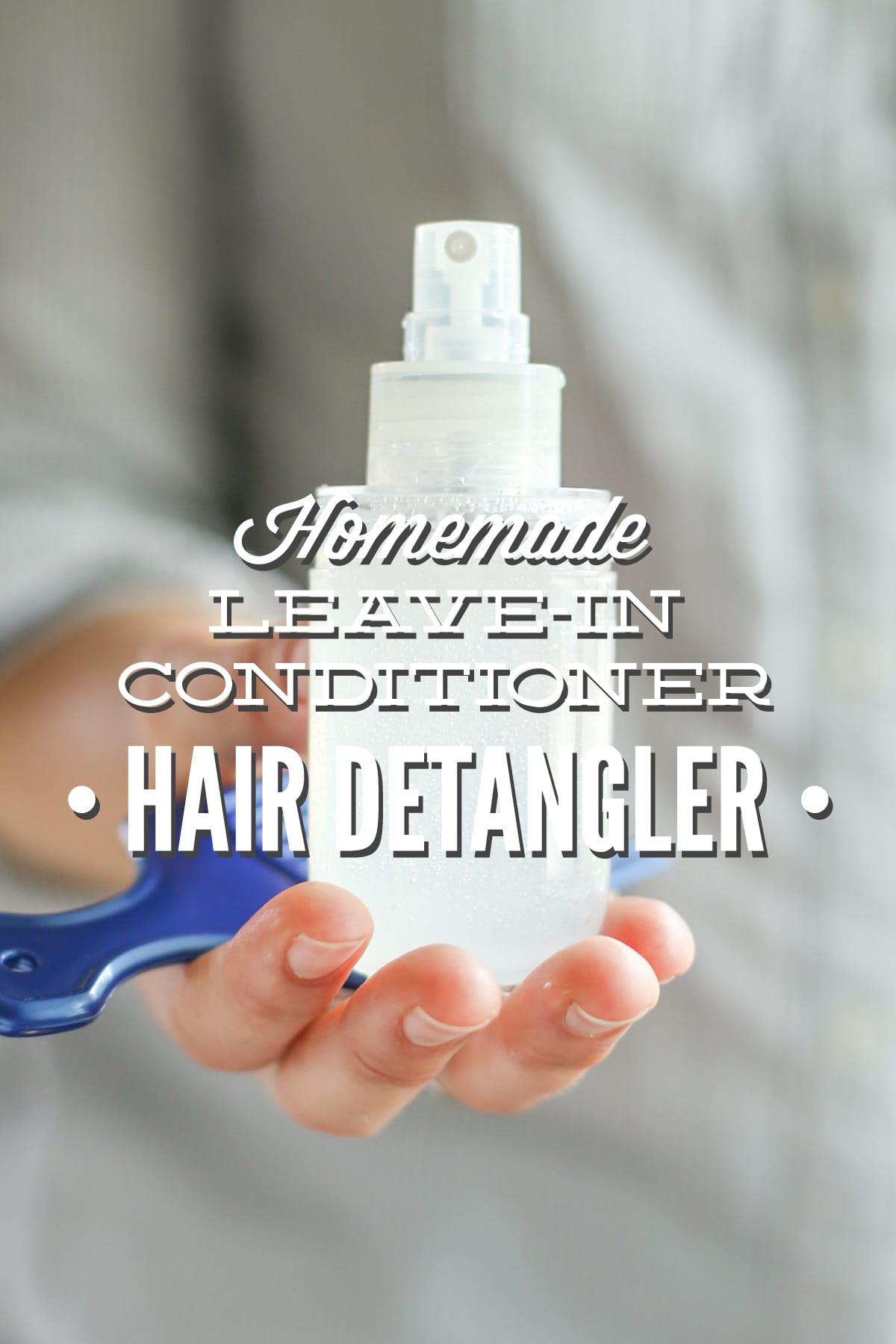 Homemade Leave In Conditioner Hair Detangler Live Simply