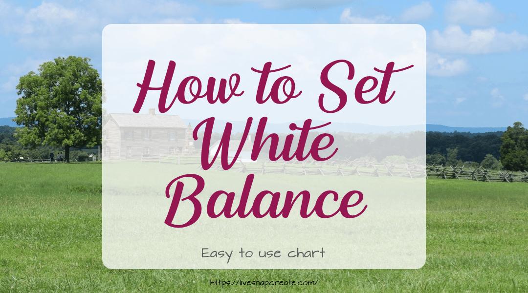 How to Set White Balance