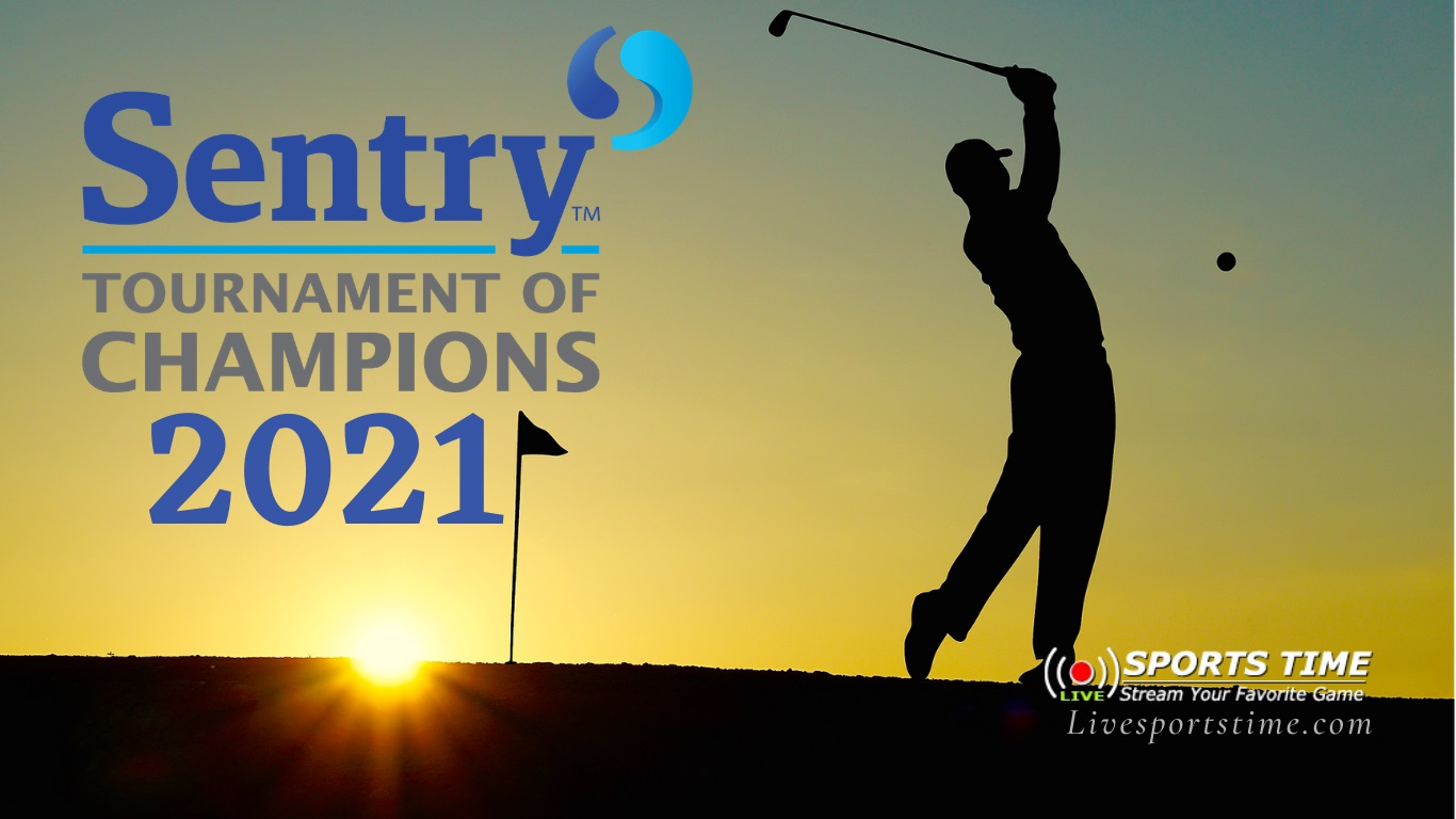 https://i1.wp.com/livesportstime.com/wp-content/uploads/2020/11/Sentry-Tournament-of-Champions-2021.jpg?fit=1366%2C768&ssl=1