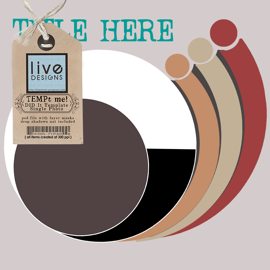 LivEdesigns DID It Circle Template