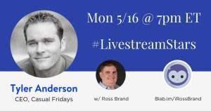 Livestream Universe Tyler Anderson Ross Brand