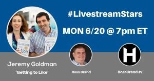 Livestream Stars Jeremy Goldman Ross Brand