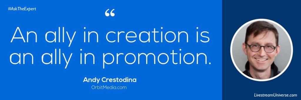 Livestream Universe Andy Crestodina Quote content