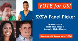 SXSW PanelPicker VOTE Livestream Universe