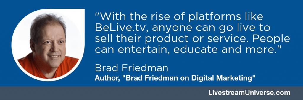 Brad_Friedman_BeLive.tv_livestream_universe