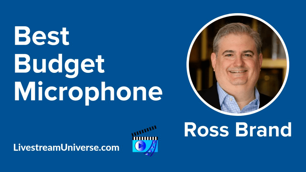 Best Budget Mic Ross Brand Livestream Universe