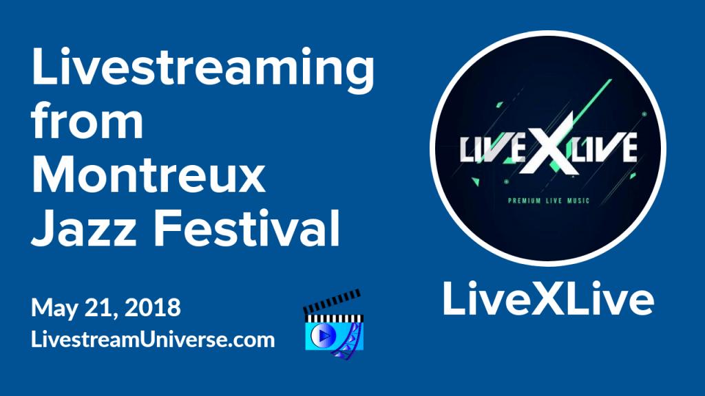 LiveXLive Montreux Jazz Festival