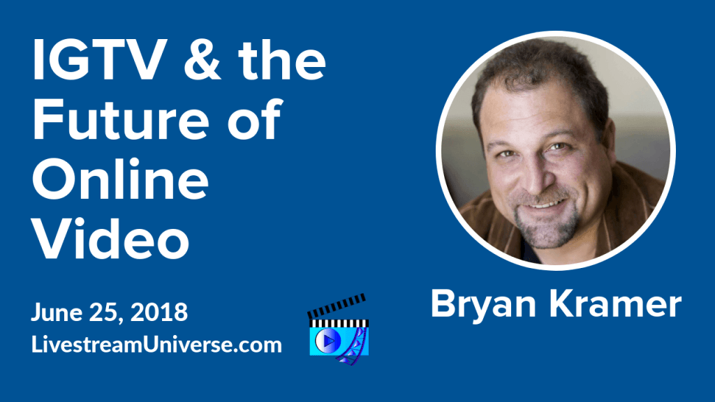 IGTV Bryan Kramer