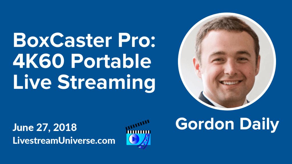 Gordon Daily BoxCaster Pro