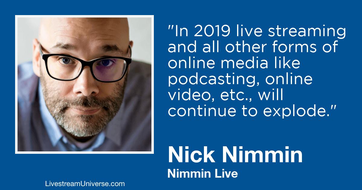 nick nimmin 2019 predictions livestream universe