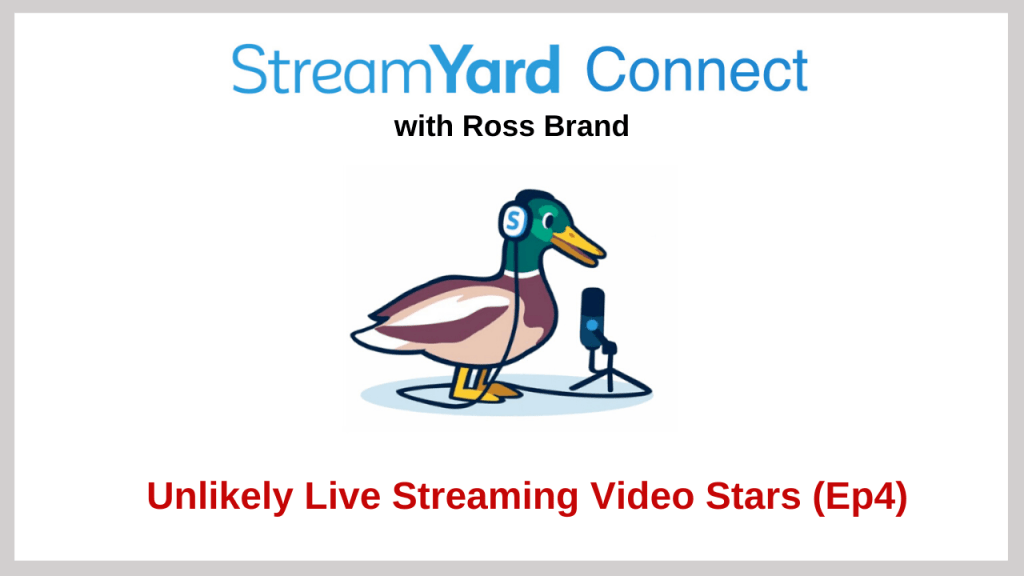 StreamYard Connect Ep4 Ross Brand