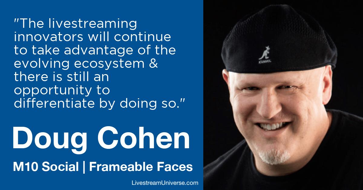 doug cohen frameable faces livestream universe predictions 2020