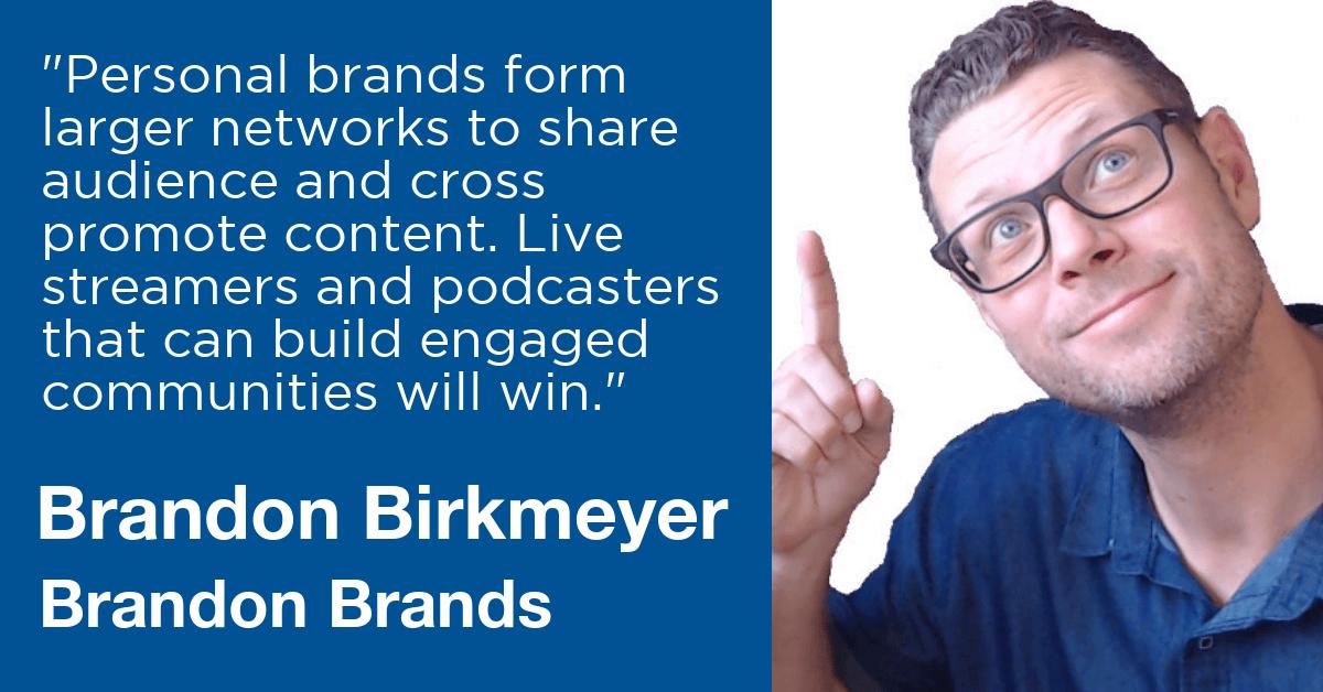 Brandon Birkmeyer Brands livestream Universe predictions 2020