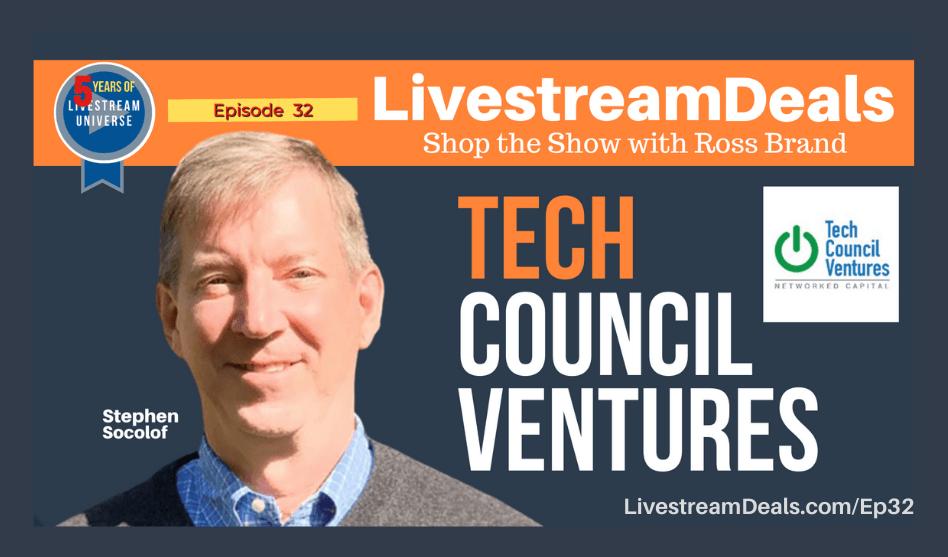 Tech-Council-Ventures-Ep32-Livestream-Deals