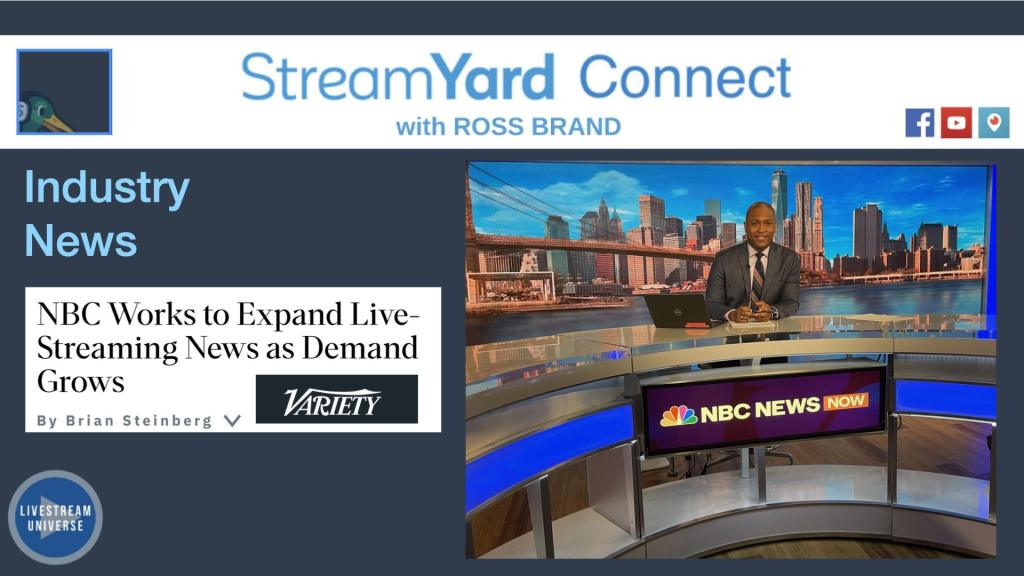 NBC News NOW StreamYard Connect with Ross Brand