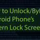 How to Bypass Android Lock screen and Unlock a Smartphone