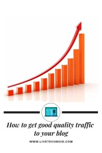 How to Get Good Quality Traffic to your Blog