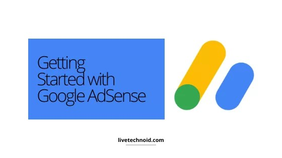 Getting Started with Google AdSense