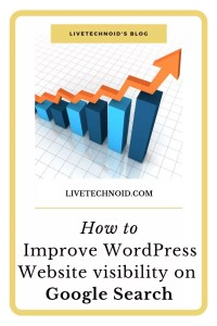 How to Improve WordPress Website Visibility on Google Search