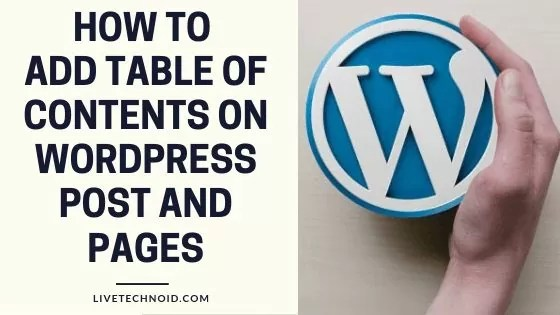 How to Add Table of Contents on WordPress Post and Pages