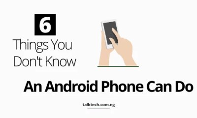 6 Things You Don't Know Your Android Phone Can Do