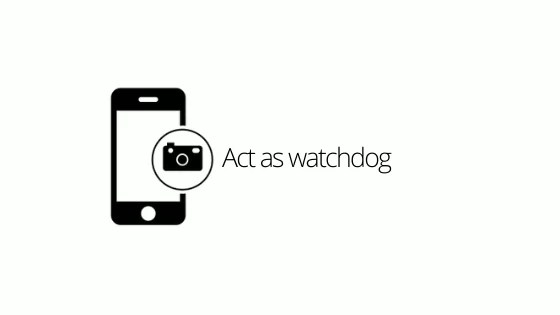 Act as watchdog