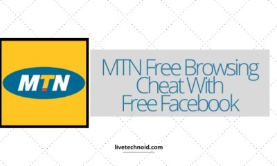 MTN Free Browsing Cheat With Free Facebook for July 2020