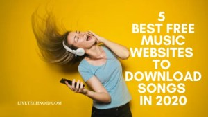 5 Best Free Music Websites to Download Songs in 2020
